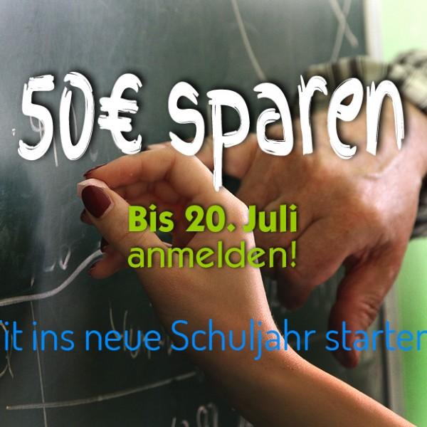Bis 20. Juli anmelden und 50€ sparen!